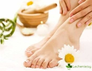 Правилна грижа за краката - най-ефективните методи и средства