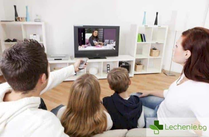 Прекаляването с телевизора повишава с цели 5 пъти риска от ранна смърт